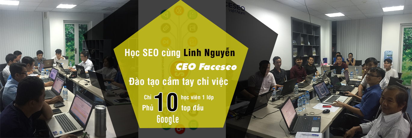 Học SEO cùng Linh Nguyễn CEO Faceseo